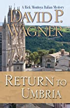 Return to Umbria (Rick Montoya Italian Mysteries Book 4)