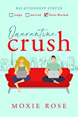 Quarantine Crush (Crushed By Love) Kindle Edition