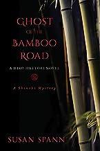 Ghost of the Bamboo Road: A Hiro Hattori Novel (7) (A Shinobi Mystery)