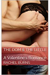 The Dom & The Little: A Valentine's Romance Kindle Edition