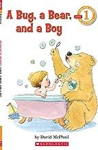 A Bug, a Bear, and a Boy (Scholastic Reader, Level 1)