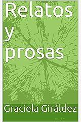 Relatos y prosas: Palabras con sentimientos (Spanish Edition) Kindle Edition