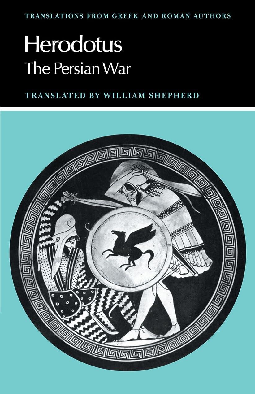 座る破壊的学んだHerodotus: The Persian War (Translations from Greek and Roman Authors)