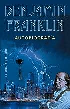 Benjamin Franklin (Narrativa) (Spanish Edition)