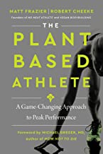 The Plant-Based Athlete: A Game-Changing Approach to Peak Performance