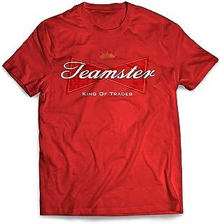 Teamster King of Teamster T-Shirt