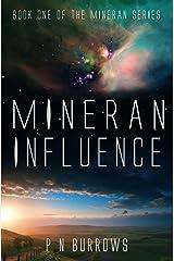Mineran Influence (Mineran Series Book 1) Kindle Edition