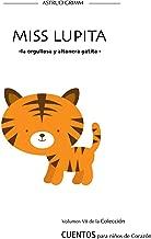 MISS LUPITA: -la preciosa gatita- (Spanish Edition)