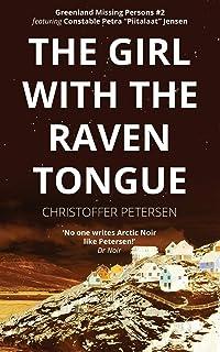 The Girl with the Raven Tongue: A Constable Petra Jensen Novella