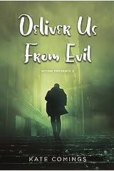 Deliver Us From Evil (Divine Presents Book 3) Kindle Edition
