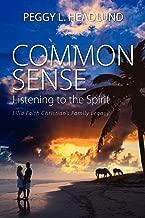 Common Sense: Listening to the Spirit - Lilia Faith Christian's Family Legacy