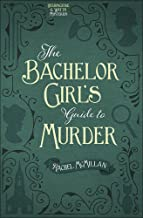 The Bachelor Girl's Guide to Murder (Herringford and Watts Mysteries)