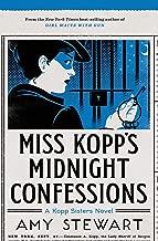 Miss Kopp's Midnight Confessions (3) (A Kopp Sisters Novel)