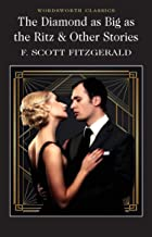 Diamond As Big As the Ritz & Other Stories (Wordsworth Classics)