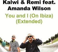 You and I (On Ibiza) feat. Amanda Wilson (Extended)