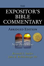 The Expositor's Bible Commentary - Abridged Edition: New Testament