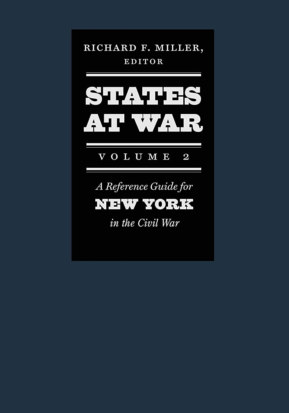 好ましい生きている旋律的States at War, Volume 2: A Reference Guide for New York in the Civil War (English Edition)