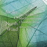 Awake O North Wind