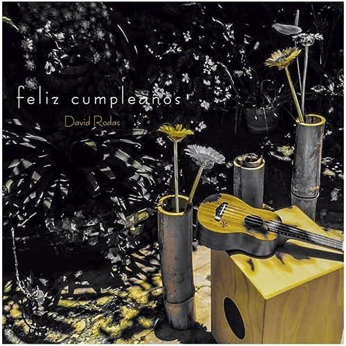 Feliz Cumpleaños by David Rodas on Amazon Music - Amazon.com