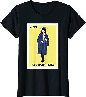 Loteria Shirts - La Graduada T Shirt, Graduation Gift 2019
