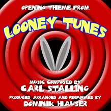 Looney Tunes Opening Theme (Carl Stalling) [Clean]