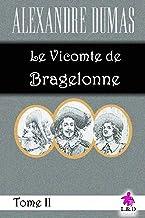 Le Vicomte de Bragelonne (Tome II)