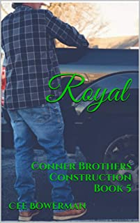 Royal: Conner Brothers Construction Book 5 (CBC)