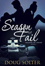 Season of Fail (Season of Speed Young Adult Racing Romance Series Book 2)