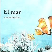 El mar (DONDE VIVEN LOS ANIMALES) (Spanish Edition)