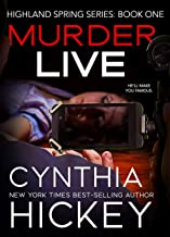 Murder Live: Romantic Suspense Thriller (Highland Springs Book 1)