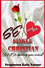 Sex and The Single Christian