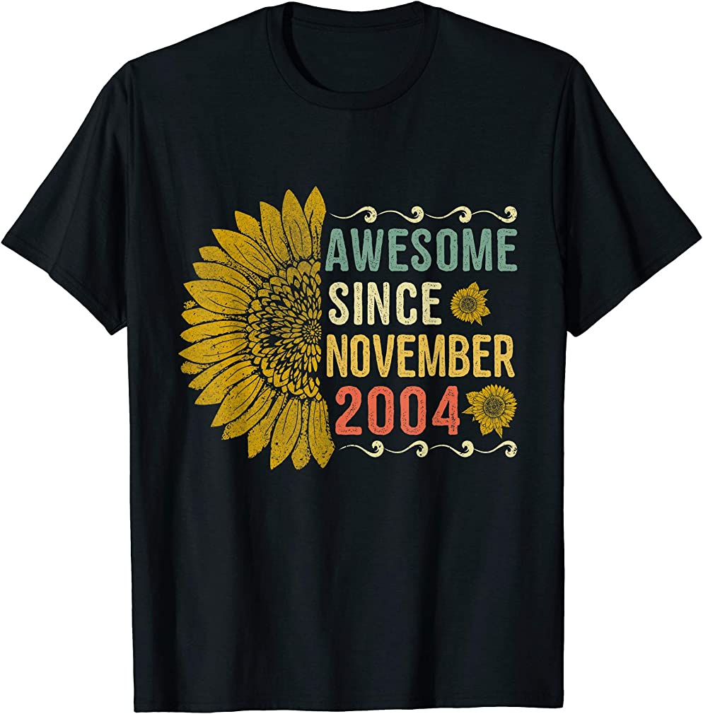 Awesome November 2004 Sunflower Tee 15th Birthday Gifts T-shirt