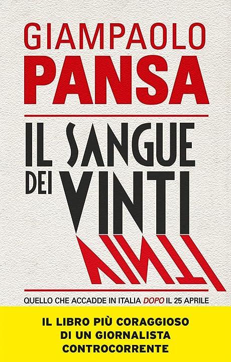 Il sangue dei vinti. quello che accadde in italia dopo il 25 aprile (italiano) copertina flessibile 978-8868360320