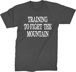 Training to Fight The Mountain GoT Mens T-Shirt