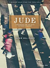 Jude – Teen Girls' Bible Study Book: Contending for the Faith in Today's Culture (7- Session Bible Study for Teen Girls)