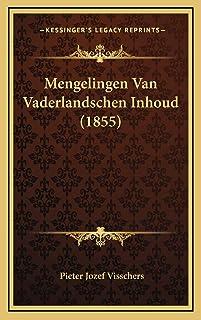Mengelingen Van Vaderlandschen Inhoud (1855)