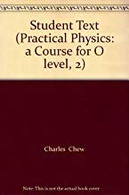 Student Text (Practical Physics: a Course for