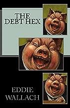 The Debt Hex (Slay The Elite Book 1)