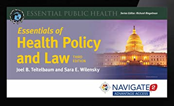 Navigate 2 Advantage Access for Essentials of Health Policy and the Law (Navigate 2 Advantage Digital)