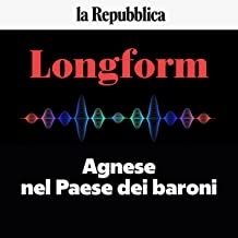 Agnese nel Paese dei baroni: Longform