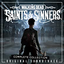 The Walking Dead: Saints & Sinners (Original Soundtrack / Complete Collection) [Explicit]