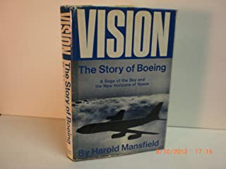 Vision  The Story of Boeing (Aircraft Co.)