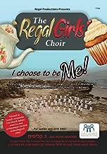 The Regal Girls Choir - I Choose To Be Me