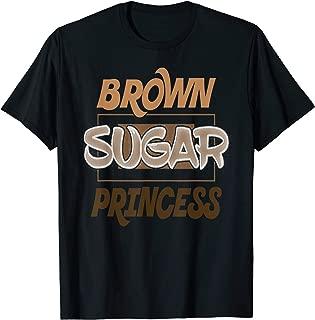 Brown Sugar Princess Black Pride Gift T-Shirt