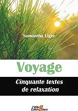 Livres Voyage: Cinquante textes de relaxation PDF
