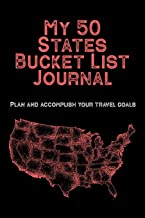 My 50 States Bucket List Journal: Plan and accomplish your travel goals