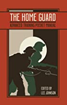 The Home Guard Training Pocket Manual (The Pocket Manual Series)