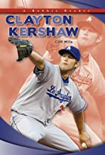 Clayton Kershaw (Robbie Reader Contemporary Biographies)