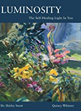 Luminosity: The Self-Healing Light In You