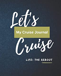 Let's Cruise My Cruise Planner Life: The Reboot: Blue Cruise Travel Planner Journal Organizer Notebook Trip Diary | Family Vacation | Budget Packing Checklist Itinerary Weekly Daily Activity Agenda Flight Information Excursion Port Planner | 8x10 100 Whit